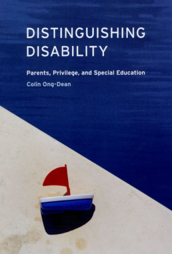 Distinguishing Disability Parents, Privilege, and Special Education  2009 edition cover