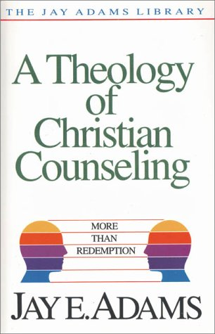 Theology of Christian Counseling More Than Redemption  1986 edition cover