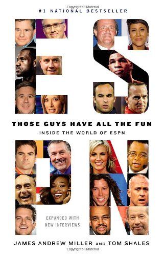 Those Guys Have All the Fun Inside the World of ESPN  2012 edition cover