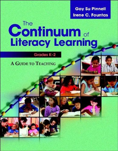 Continuum of Literacy Learning, Grades K-2 A Guide to Teaching  2007 edition cover