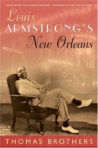 Louis Armstrong's New Orleans   2007 9780393330014 Front Cover