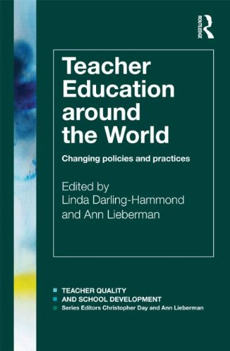 Teacher Education Around the World Changing Policies and Practices  2012 edition cover