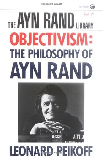 Objectivism The Philosophy of Ayn Rand N/A edition cover
