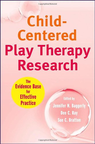Child-Centered Play Therapy Research The Evidence Base for Effective Practice  2010 edition cover