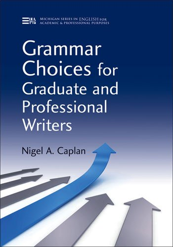Grammar Choices for Graduate and Professional Writers  N/A edition cover