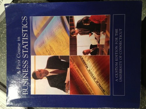 A First Course in Business Statistics:  2008 edition cover