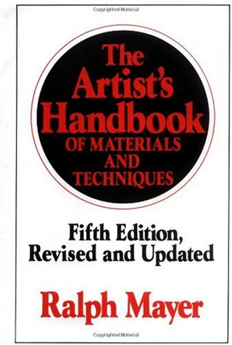 Artist's Handbook of Materials and Techniques  5th (Revised) edition cover