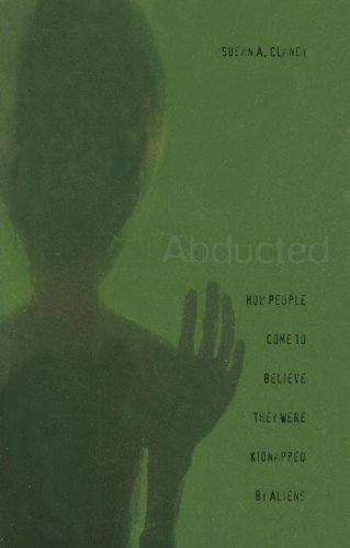 Abducted How People Come to Believe They Were Kidnapped by Aliens  2005 (Annotated) edition cover