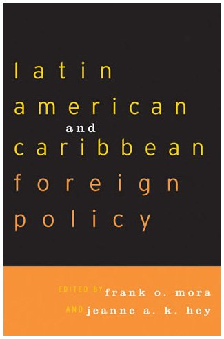 Latin American and Caribbean Foreign Policy   2003 edition cover
