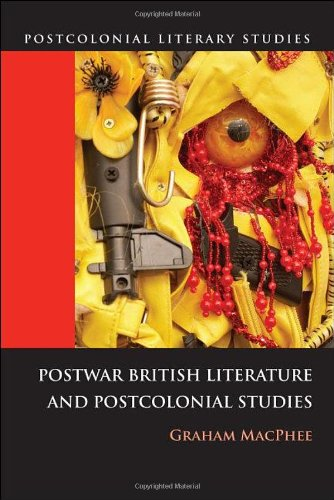 Postwar British Literature and Postcolonial Studies   2011 9780748639014 Front Cover