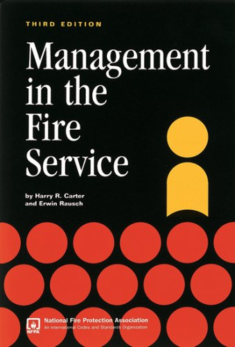 Management in the Fire Service  3rd 2007 (Revised) edition cover