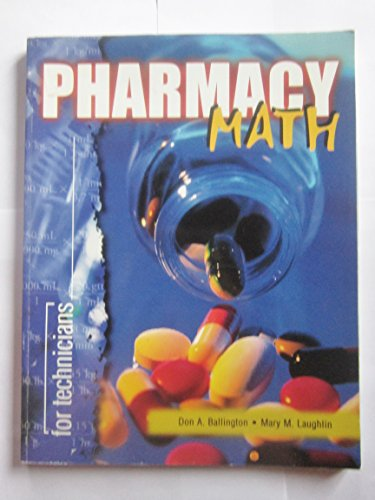 Pharmacy Math for Technicians  N/A 9780763801014 Front Cover