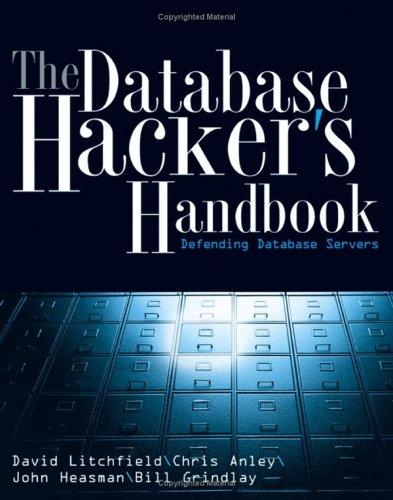 Database Hacker's Handbook Defending Database Servers  2005 edition cover