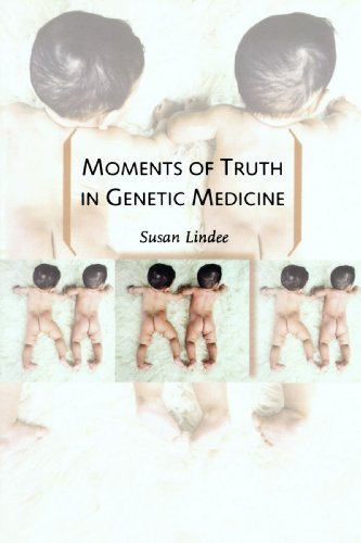Moments of Truth in Genetic Medicine   2005 edition cover