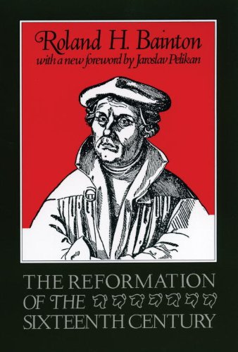 Reformation of the Sixteenth Century  2nd 1985 (Enlarged) edition cover