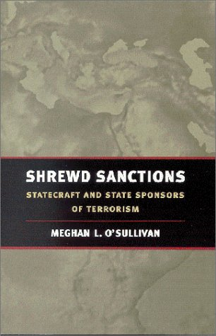 Shrewd Sanctions Economic Statecraft in an Age of Global Terrorism  2003 edition cover