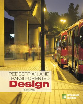 Pedestrian- and Transit-Oriented Design   2013 edition cover