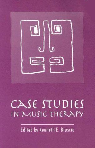 Case Studies in Music Therapy 1st edition cover