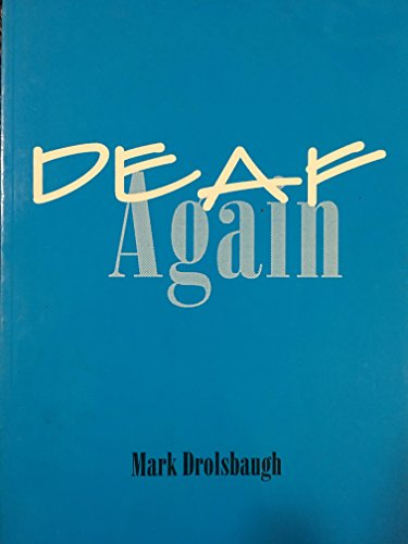 Deaf Again:   1997 9780965746014 Front Cover