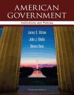 American Government Institutions and Policies 13th 2013 edition cover