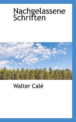 Nachgelassene Schriften  N/A 9781115816014 Front Cover