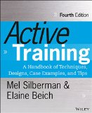 Active Training A Handbook of Techniques, Designs, Case Examples and Tips 4th 2015 edition cover