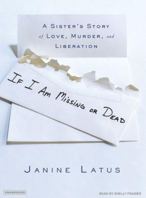 If I Am Missing or Dead: Library Edition  2007 9781400134014 Front Cover