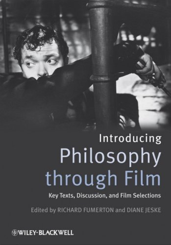 Introducing Philosophy Through Film Key Texts, Discussion, and Film Selections  2009 edition cover
