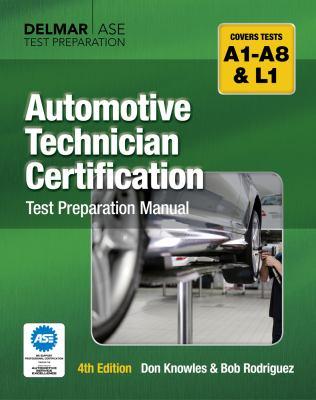 Automotive Technician Certification Test Preparation Manual  4th 2013 edition cover