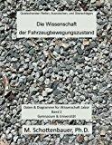 Die Wissenschaft der Fahrzeugbewegungszustand Daten and Diagramme F�r Wissenschaft Labor: Band 2 N/A 9781493600014 Front Cover