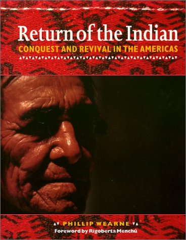 Return of the Indian Conquest and Revival in the Americas N/A edition cover