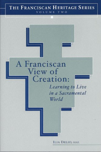 Franciscan View of Creation : Learning to Live in a Sacramental World  2003 edition cover