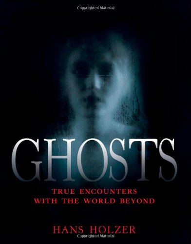Ghosts True Encounters with the World Beyond  1997 edition cover