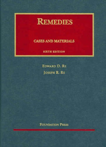Remedies, 6th Edition 2005  6th 2005 (Revised) edition cover