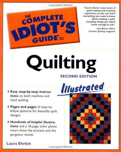Complete Idiot's� Guide to Quilting  2nd 2004 9781592572014 Front Cover
