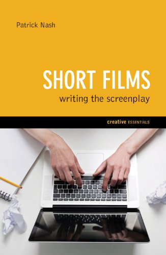 Short Films Writing the Screenplay  2011 edition cover