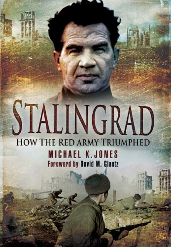Stalingrad How the Red Army Triumphed  2010 9781848842014 Front Cover