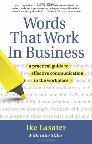 Words That Work in Business A Practical Guide to Effective Communication in the Workplace N/A edition cover