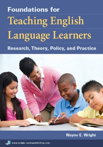 Foundations for Teaching English Language Learners Research, Theory, Policy, and Practice  2010 edition cover