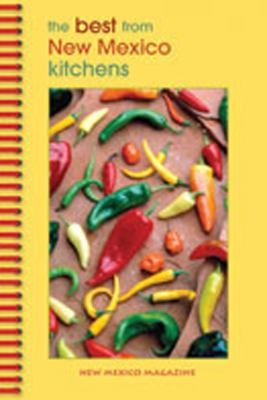 Best from New Mexico Kitchens   2008 9781934480014 Front Cover