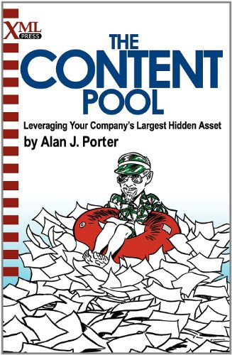 Content Pool Leveraging Your Company's Largest Hidden Asset  2012 9781937434014 Front Cover
