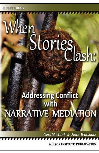 When Stories Clash Addressing Conflict with Narrative Mediation N/A edition cover
