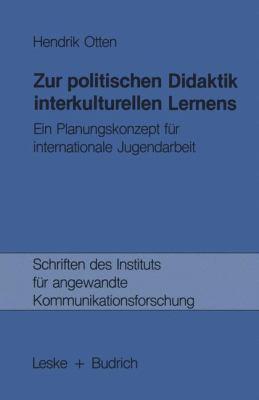 Zur Politischen Didaktik Interkulturellen Lernens   1985 9783810005014 Front Cover