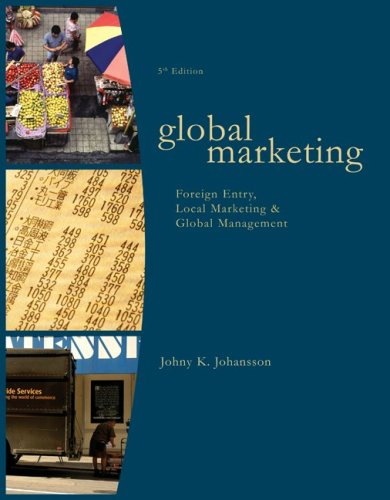 Global Marketing Foreign Entry, Local Marketing, and Global Management 5th 2009 edition cover