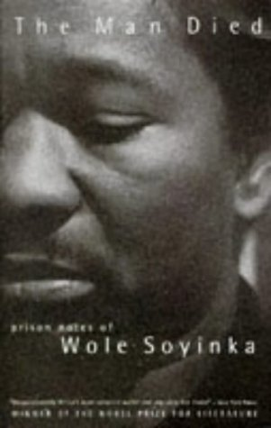 Man Died Prison Notes of Wole Soyinka  1994 edition cover
