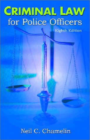 Criminal Law for Police Officers  8th 2003 (Revised) edition cover