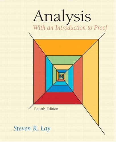 Analysis With an Introduction to Proof 4th 2005 (Revised) edition cover