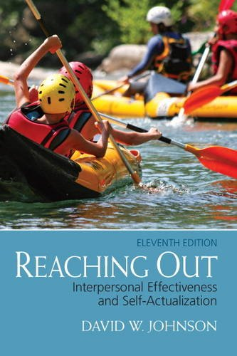 Reaching Out Interpersonal Effectiveness and Self-Actualization 11th 2014 9780132851015 Front Cover