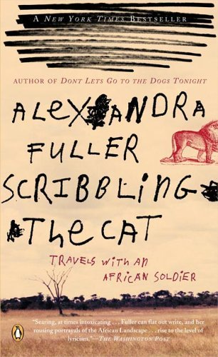 Scribbling the Cat Travels with an African Soldier N/A edition cover