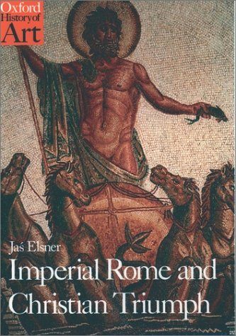 Imperial Rome and Christian Triumph The Art of the Roman Empire AD 100-450  1998 edition cover